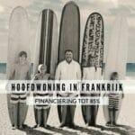 Hypotheek voor hoofdwoning Frankijk – EuropaHypotheek